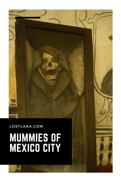 Mexico City Mummies lostlara.com